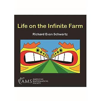 Life on the Infinite Farm