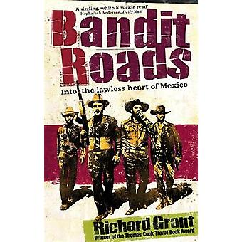 Bandit Roads B by Grant & Richard
