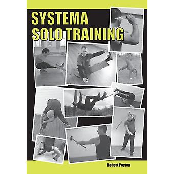 Systema Solo Training by Poyton & Robert