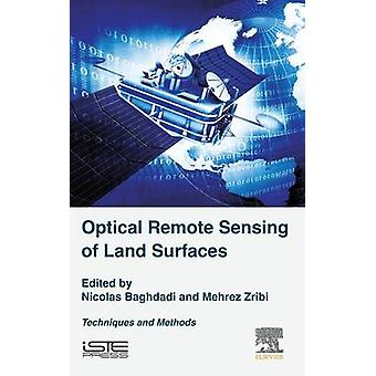 Optical Remote Sensing of Land Surface by Baghdadi & Nicolas