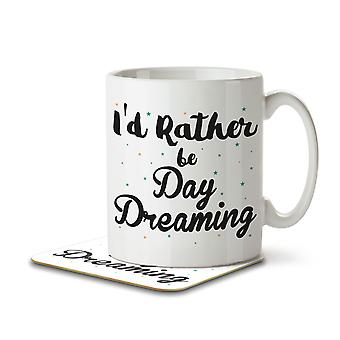 I'd Rather Be Day Dreaming - Mug and Coaster