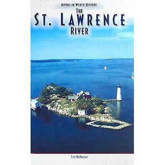 Ved St. Lawrence floden af Tim McNeese - 9780791082454 bog