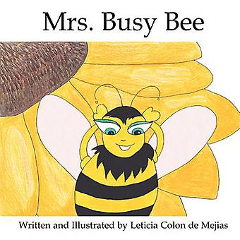 Mrs. Busy Bee by Colon de Mejias & Leticia