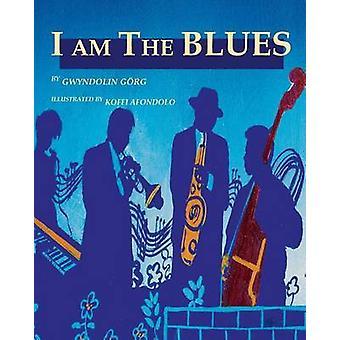 I Am the Blues by Gorg & Gwyn