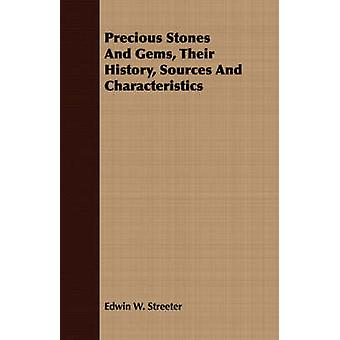 Precious Stones And Gems Their History Sources And Characteristics by Streeter & Edwin W.