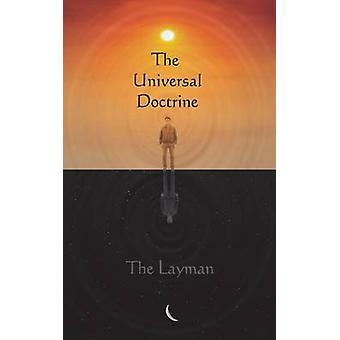 The Universal Doctrine by Layman & The