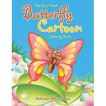 The Very Best Butterfly Cartoon Coloring Book by Activity Attic Books