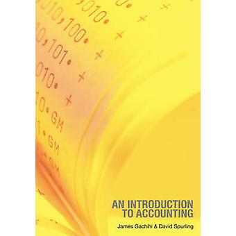 Een inleiding tot accounting door Gachihi & James