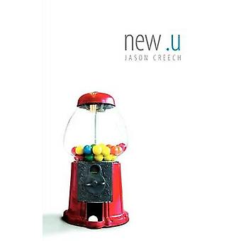 new.u by Creech & Jason