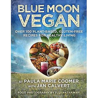 Blue Moon Vegan by Coomer & Paula Marie