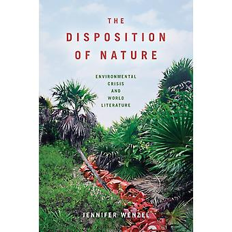 The Disposition of Nature by Wenzel & Jennifer