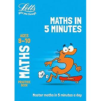 Letts Maths in 5 Minutes a Day Age 9-10 (Letts Maths in 5 Minutes a D