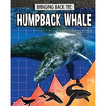 Humpback Whale - Bringing Back The by Paula Smith - 9780778749387 Book