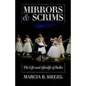 Spiegels en Scrims door Marcia B. Siegel - 9780819569264 Boek