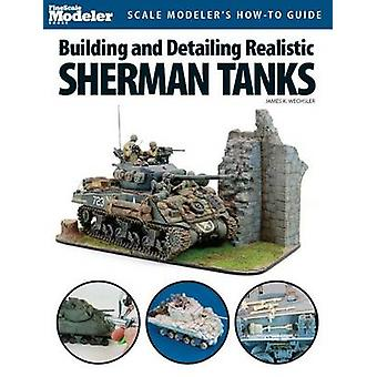 Building and Detailing Realistic Sherman Tanks by James Wechsler - 97