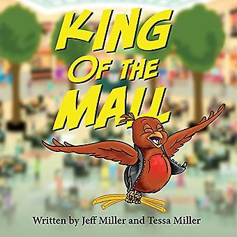 King of the Mall by Jeff Miller - 9781543936643 Book