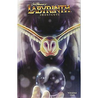 Jim Henson's Labyrinth - Shortcuts by Jim Henson - 9781684152858 Book