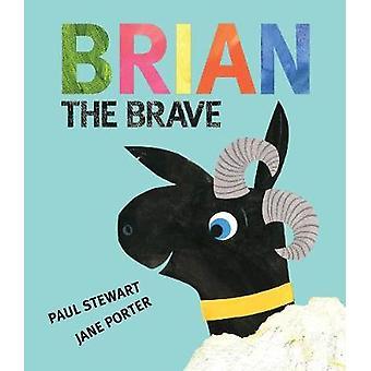 Brian the Brave by Stewart - 9781910959404 Book
