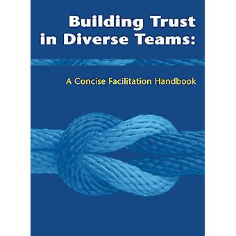 Building Trust in Diverse Teams - The Toolkit for Emergency Response b