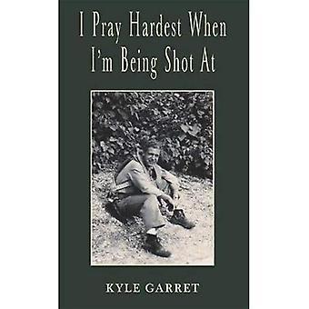I Pray Hardest When Im Being Shot At