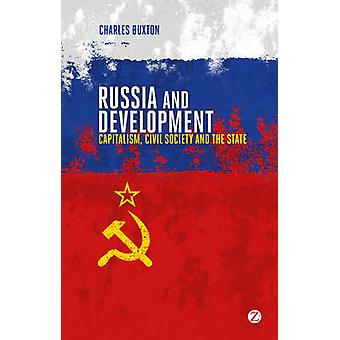 Russia and Development - Capitalism - Civil Society and the State by C