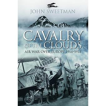 Cavalry of the Clouds by John Sweetman