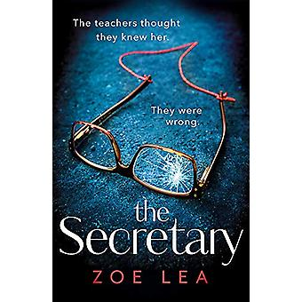 The Secretary - An addictive page turner of school-run revenge by Zoe