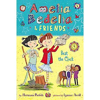 Amelia Bedelia & Friends #1 - Amelia Bedelia & Friends Beat th