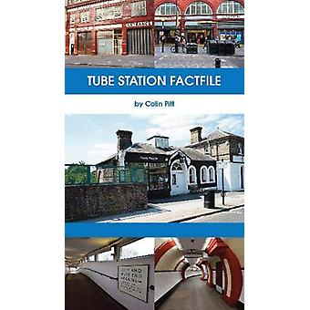 Tube Station Factfile by Colin Pitt - 9781910241875 Book