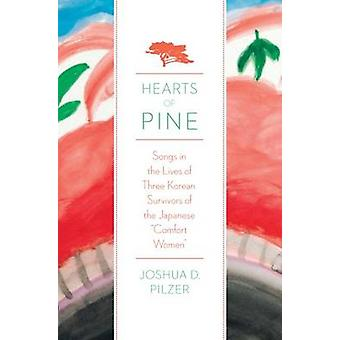 Hearts of Pine - Songs in the Lives of Three Korean Survivors of the J