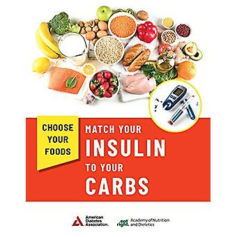 Choose Your Foods - Match Your Insulin to Your Carbs (10 Pack) by Acad