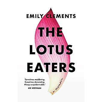 The Lotus Eaters by Emily Clements - 9781743795699 Book
