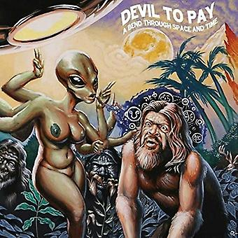 Devil to Pay - Bend Through Space and Time [Vinyl] USA import