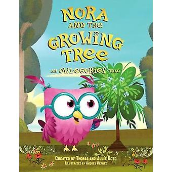 Nora and the Growing Tree: An Owlegories Tale