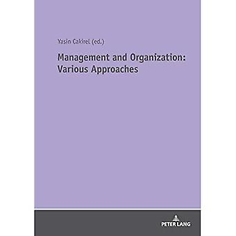 Management and Organization:� Various Approaches
