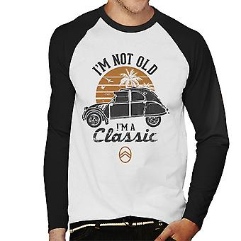 Citro�n 2CV Black I'm Not Old Classic Sunset Men's Baseball Long Sleeved T-Shirt