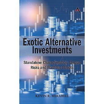 Exotic Alternative Investments by Mirable & Kevin R. Mirabile