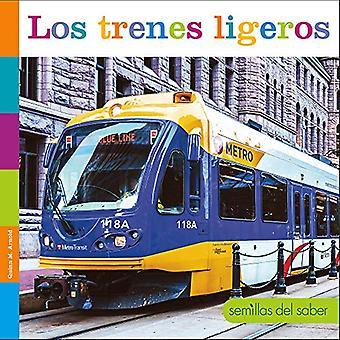 Los Trenes Ligeros