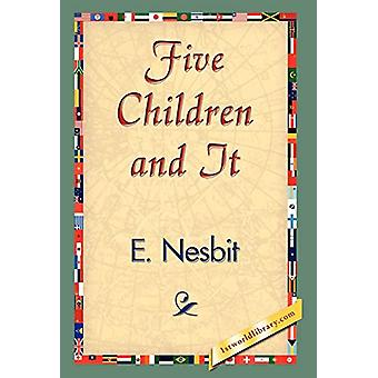 Five Children and It by Edith Nesbit - 9781421838403 Book