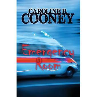 Emergency Room by Caroline B. Cooney - 9781504035545 Book