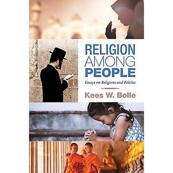 Religion Among People by Kees W Bolle - 9781532604508 Book