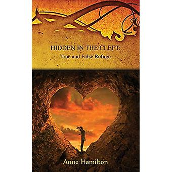 Hidden in the Cleft by Anne Hamilton - 9781925380149 Book
