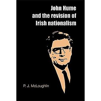 ジョン・ヒュームとアイルランドのナショナリズムの改正