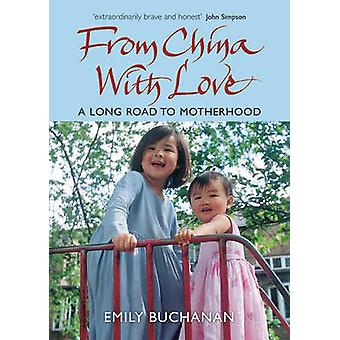 From China With Love by Emily Buchanan