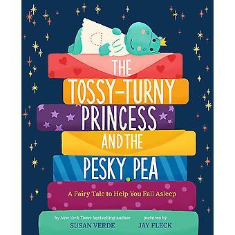 The TossyTurny Princess and the Pesky Pea A Fairy Tale to Help You Fall Asleep FeelGood Fairy Tales