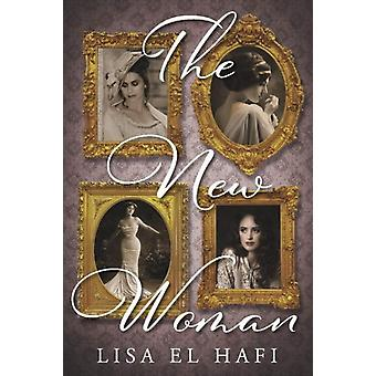 The New Woman by Lisa El Hafi