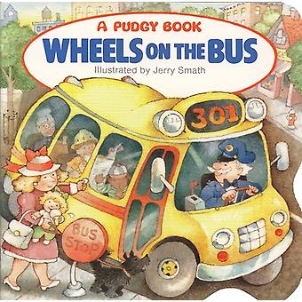 Wheels on the Bus by Grosset amp Dunlap & Illustrated by Jerry Smath