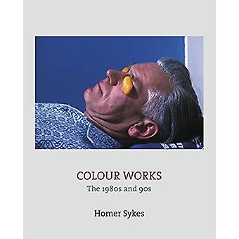 Colour Works by Homer Sykes