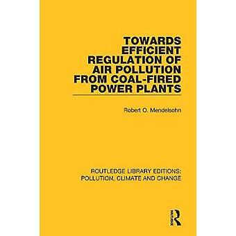 Vers une régulation efficace de la pollution atmosphérique provenant des centrales électriques au charbon