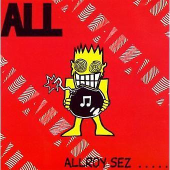 All - Allroy Sez [CD] USA import